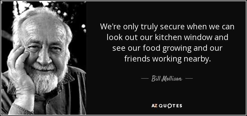 [Bill Mollison]